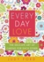 Every Day Love: The Delicat...