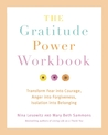 Gratitude Power Workbook: Transform Fear into Courage, Anger into Forgiveness, Isolation into Belonging