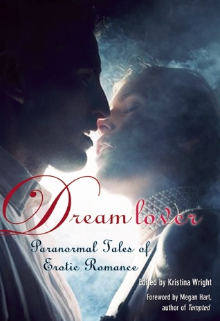 Dream Lover by Kristina Wright