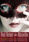 Red Velvet and Absinthe by Mitzi Szereto