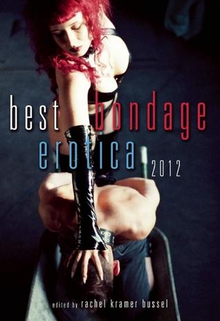 Best Bondage Erotica 2012(Best Bondage Erotica)
