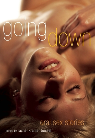 Going Down by Rachel Kramer Bussel
