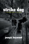 Strike Dog (Woods Cop, #5)