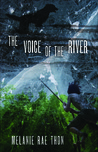 The Voice of the River: A Novel