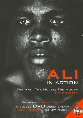 Ali in Action: The Man, The Moves, The Mouth