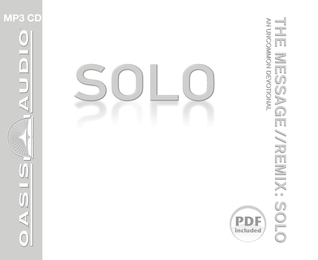The Message//REMIX Solo: An Uncommon Devotional
