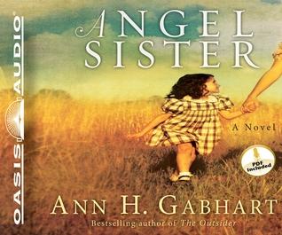 Ebook Angel Sister by Ann H. Gabhart read!