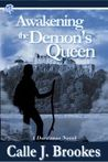 Awakening the Demon's Queen (Dardanos, Colorado, #5)