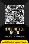 Mixed Method Design: Principles and Procedures