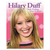 Hilary Duff: Style, Fashion, Guys & More!