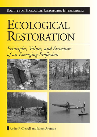 Ecological Restoration by Andre F. Clewell