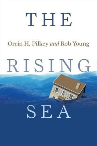 The Rising Sea by Orrin H. Pilkey