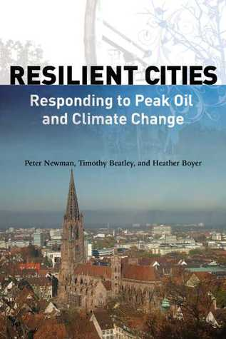 Resilient Cities by Peter Newman