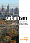 Urbanism in the Age of Climate Change by Peter Calthorpe