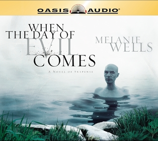 Ebooks scribd téléchargement gratuit When the Day of Evil Comes by Melanie Wells Narrated by: Tari Riggs PDF CHM ePub