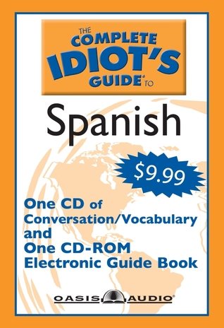 The Complete Idiot's Guide to Spanish by Linguistics Team