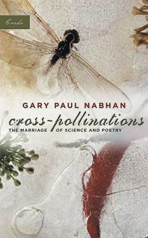 Cross Pollinations The Marriage of Science and Poetry