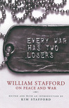 Every War Has Two Losers by William Stafford