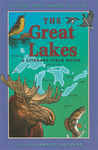 The Great Lakes: A Literary Field Guide
