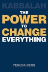 Kabbalah: The Power to Change Everything