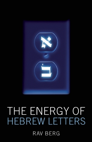 The Energy of Hebrew Letters: The Quantum Story of the Original Alphabet