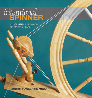 The Intentional Spinner by Judith MacKenzie McCuin