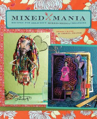 Mixed Mania by Debbi Crane