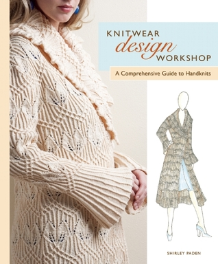 Knitwear Design Workshop by Shirley Paden