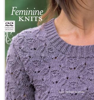 Feminine Knits by Lene Holme Samsoe