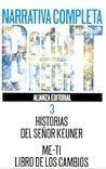 Narrativa Completa 3: Historias del señor Keuner / Me-ti, libro de los caminos