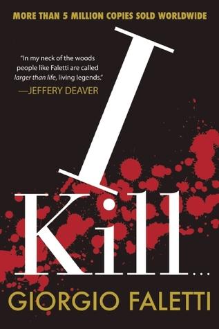 I Kill...