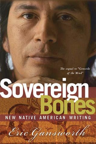 Sovereign Bones: New Native American Writing