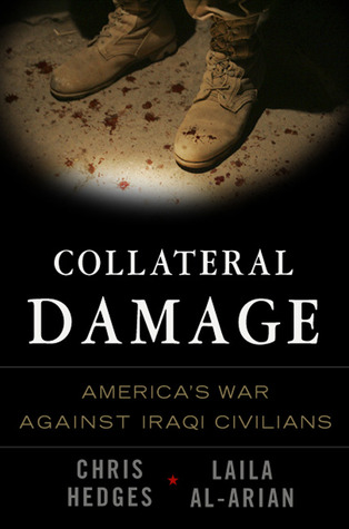 Ebook Collateral Damage: America's War Against Iraqi Civilians by Chris Hedges TXT!