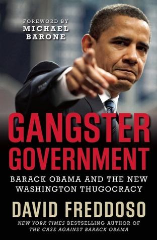 Gangster Government by David Freddoso