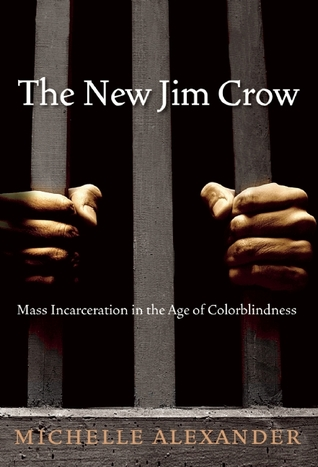 book cover: The New Jim Crow by Michelle Alexander