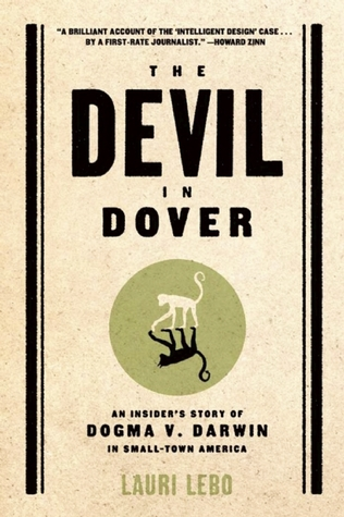 The Devil in Dover: An Insider's Story of Dogma v. Darwin in Small-Town America