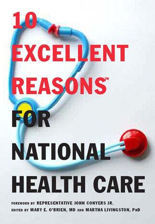 Amazon descarga libros en línea 10 Excellent Reasons for National Health Care