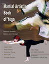 The Martial Artist's Book of Yoga by Lily Chou