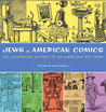 Jews and American Comics: An Illustrated History of an American Art Form