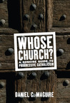 Whose Church?: A Concise Guide to Progressive Catholicism