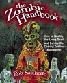 The Zombie Handbook by Rob Sacchetto