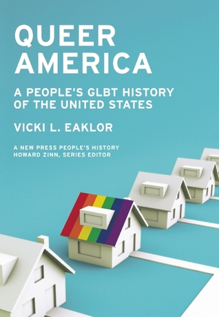 Queer America: A People's GLBT History of the United States