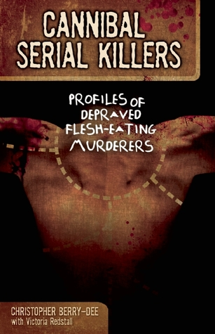 Image result for cannibal serial killers book christopher berry dee