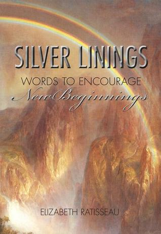 Silver Linings: Words to Encourage New Beginnings