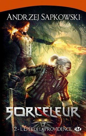 L'Épée de la Providence (Sorceleur, #2)