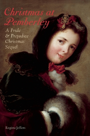 Christmas At Pemberley Manor Cast.Christmas At Pemberley A Pride And Prejudice Holiday Sequel