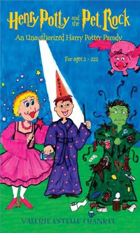 Henry Potty and the Pet Rock by Valerie Estelle Frankel