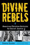Divine Rebels: Am...
