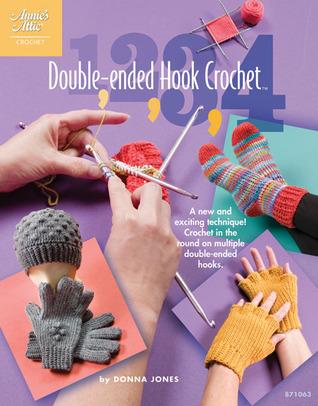 1-2-3-4 Double-Ended Hook Crochet DJVU PDF 978-1596353336 por Donna Jones