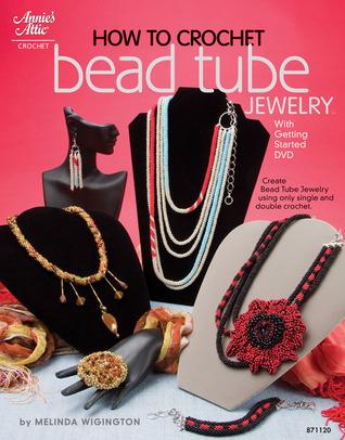 How to Crochet Bead Tube Jewelry